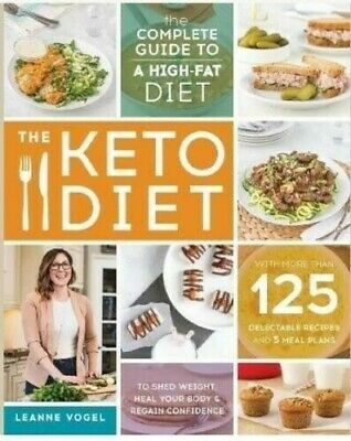 Keto Diet: The Complete Guide by Leanne Vogel  Read Description