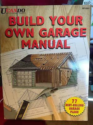 Build Your Own Garage Manual - Very Good Paperback