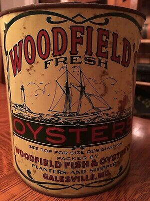 Vintage Gallon Woodfield's Fresh Oyster Tin Can ~ Galesville, Md ~ Md 81