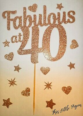 Fabulous at 40 cake topper.Rose Gold.40th Birthday cake topper.40th party.Forty