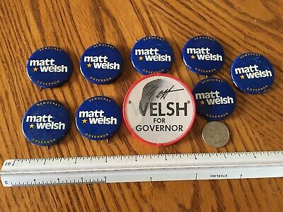 Matthew Welsh Governor Indiana Political Campaign Button Pin Pinback Lot of 9 WM