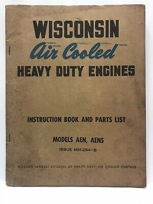 Wisconsin Air Cooled Heavy Duty Engine AEN AENS Instruction Book and Parts List