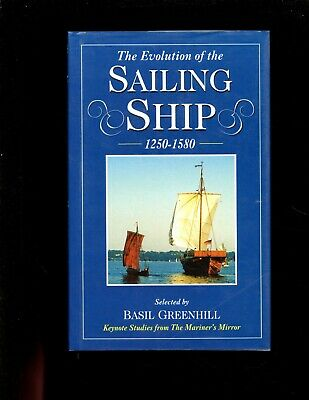 THE EVOLUTION OF THE SAILING SHIP 1250 - 1580. Greenhill  1st  HBdj  VG