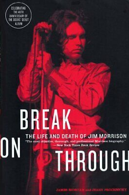 NEW - Break on Through: The Life and Death of Jim Morrison