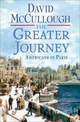 THE GREATER JOURNEY by DAVID McCULLOUGH (Hardcover, 2011)