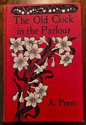 'THE OLD CLOCK IN THE PARLOUR and other stories' : Absalom PEERS : 4th.ed. 1902.