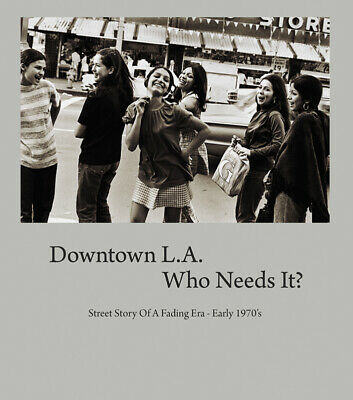 PHOTOGRAPHY ART BOOK PHOTOS BLACK AND WHITE STREET LIFE LOS ANGELES 1970/'S