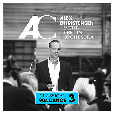 Alex Christensen & The Berlin Orchestra - Classical 90s Dance 3 [CD]