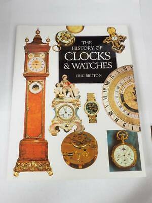 The History Of Clocks and Watches by Eric Bruton 287 pages hardback book
