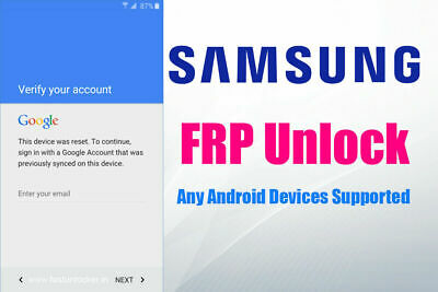 Google Account FRP Removal Service All models Samsung S8 S8 Plus S9 S9 Plus