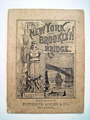 """1883 Advertising Booklet """"The New York & Brooklyn Bridge"""" by F. Loeser & Co.  *"""