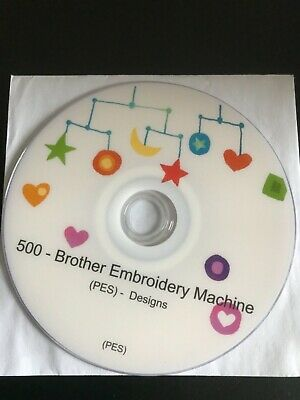 500 Embroidery Designs - Brother PES Embroidery machine on CD -