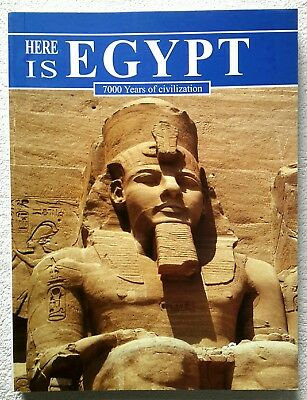 Here is Egypt : 7000 Years of Civilization