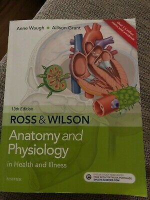 Ross & Wilson Anatomy and Physiology in Health Illness 13th Edition by...