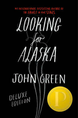 Looking for Alaska Special 10th Anniversary Edition by Green, John