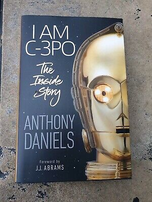 Anthony Daniels Signed I Am C-3PO Star Wars Book Personalised 'to Chris'