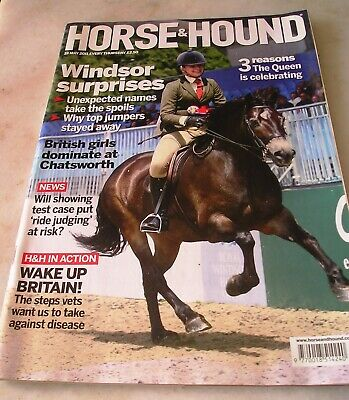 HORSE AND HOUND MAGAZINE 19th May 2011  Windsor