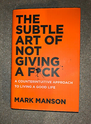 The Subtle Art of Not Giving a Fuck by Mark Manson Hardcover Book
