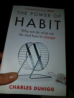 The Power of Habit : Why We Do What We Do, and How to Change by Charles Duhigg …