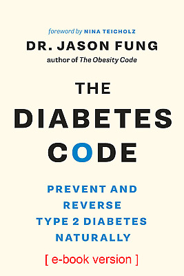 The Diabetes Code [Digital Book]: Prevent and Reverse Type 2 Diabetes Naturally
