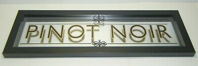 Collectible Pinot Noir Raised Glass Mirror Wine Sign