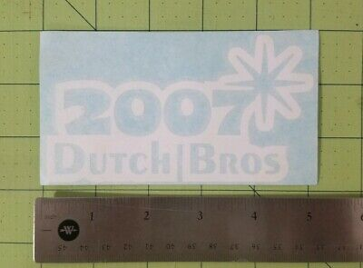 Classic Dutch Bros Coffee brothers new years 2007 Sticker vinyl decal white NYE