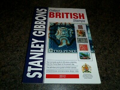 STANLEY GIBBONS Collect BRITISH Stamps Catalogue - 2012 - Very Good +