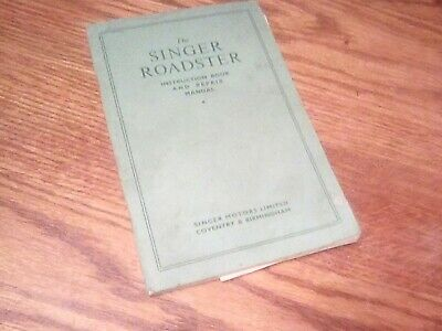 The Singer Roadster Instruction Book and Repair Manual. PB @1955