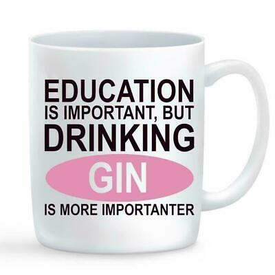 Education Is Important But Drinking GIN,Secret Santa Present,Christmas Gift