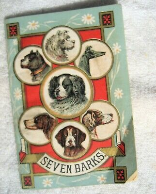 "Adv. booklet for :""SEVEN BARKS"" 1880's quack medicine w. 7 dogs on cover"