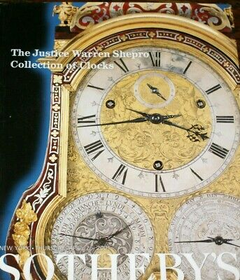 Sotheby's Catalogue-The Justice Warren Shepro Collection Of Clocks,26 April 2001