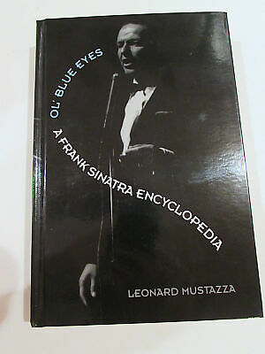 Ol' Blue Eyes, by Leonard Mustazza - 1998 - Signed, 1st Ed., H/C Book