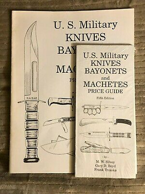 Us Military Knives, Bayonets And Machetes, Fourth And Fifth Edition
