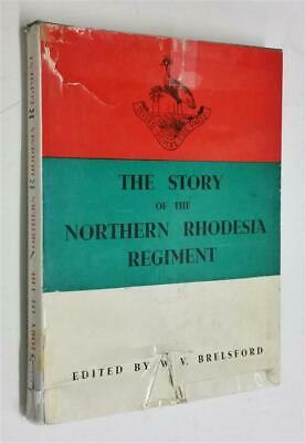 BRELSFORD The Story of the Northern Rhodesia Regiment (1954)