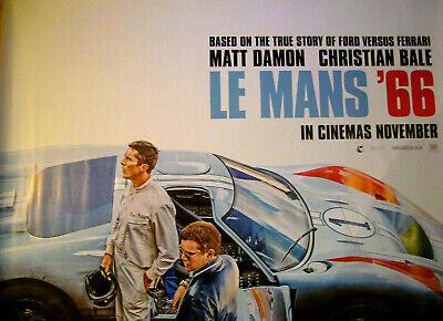 LE MANS 66 (FORD V FERRARI 2019) Cinema Poster (30x40 inch UK QUAD) MAIN VERSION