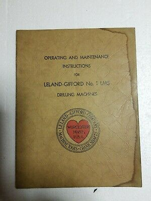 Leland Gifford No. 1LMS, Drilling Machine, Operator & Maintenance Manual 1940's