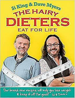 The Hairy Dieters Eat For Life How To Love Food Lose Weight And Keep It Off For
