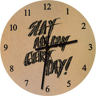 'Slay All Day Every Day' Printed Wooden Wall Clock (CK016824)