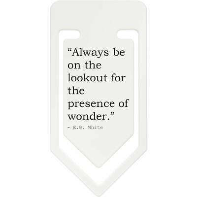 Quote By E.B. White Plastic Paper Clip (CC033989)