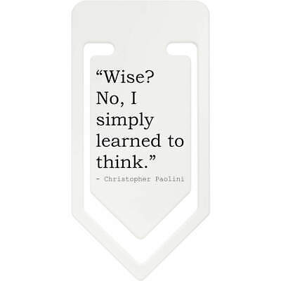 Wisdom Quote By Christopher Paolini Plastic Paper Clip (CC062728)