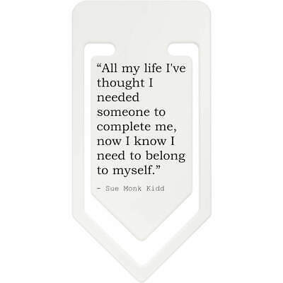 Quote By Sue Monk Kidd Plastic Paper Clip (CC071891)
