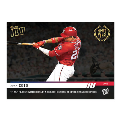 2019 Topps NOW MOY19 Juan Soto Washington Nationals Moment of the Year 19