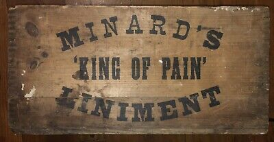 Antique Wooden Crate Minard's Liniment King of Pain Quack Medicine Rare