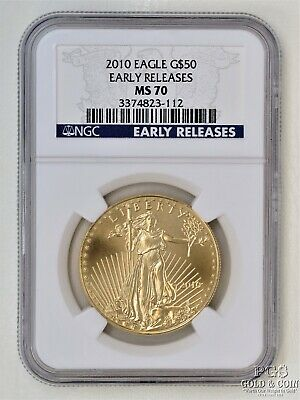 2010 $50 Gold Eagle 1 Oz One Ounce US GOLD Coin NGC MS70 Early Release 16285