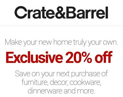 Crate and Barrel 20% off  1COUPON - IN-STORE or online - exp. 12-05-19 - FAST