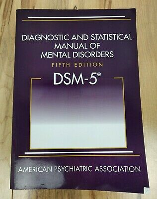 Diagnostic and Statistical Manual of Mental Disorders - DSM-5  Fifth Edition APA