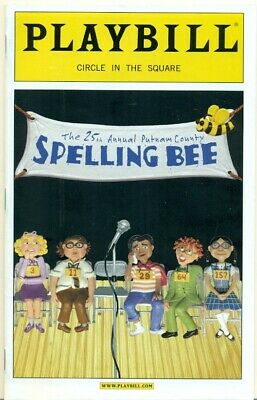 Playbill - Circle In The Square - Ny - Spelling Bee - 2005 - Plus Cast Changes