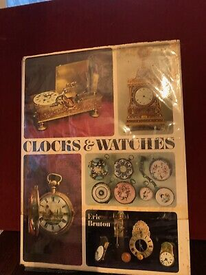 Clocks And Watches By Eric Bruton 1968 HC