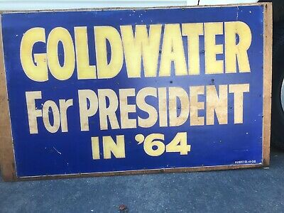 Vintage 1964 BARRY GOLDWATER For PRESIDENT Election Campaign POSTER  28 X  44