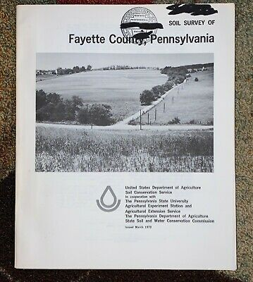 SOIL SURVEY Fayette County Pennsylvania PA Book 65 Maps Color Fold Out Geology